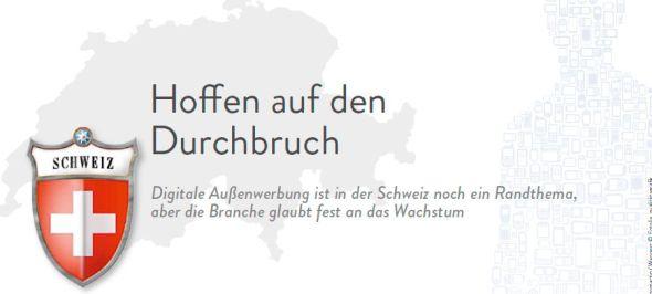 Digitale Außenwerbung ist in der Schweiz noch ein Randthema, aber die Branche glaubt fest an das Wachstum