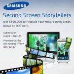 "Das Plakat zum Wettbewerb ""Second Screen Storytellers"" (Foto: Samsung Electronics America)"