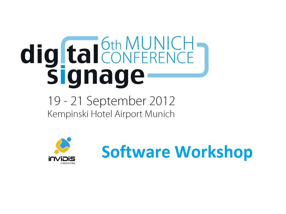 Digital Signage Software Workshop