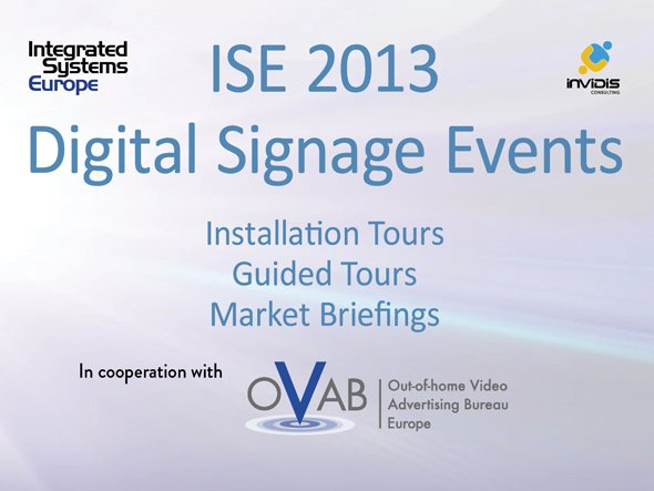 ISE 2013 invidis Digital Signage Events