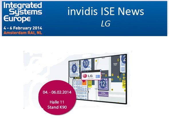 Schon jetzt sind einige der Neuheiten bekannt, die LG auf der ISE 2014 zeigen wird (Grafik: LG; Montage: invidis.de)