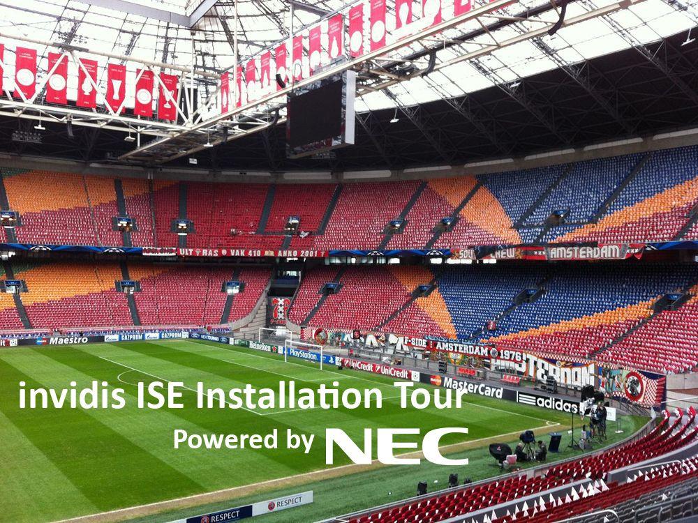 Die invidis / NEC Installation Tour in der Amsterdam Arena