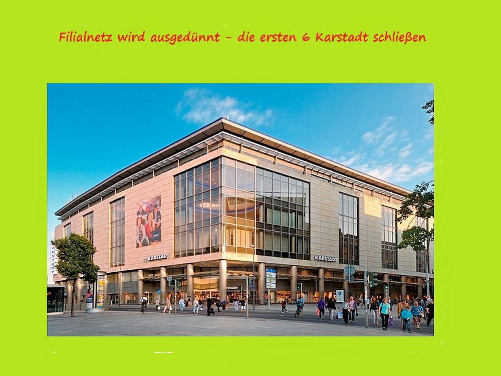 Karstadt schließt die ersten 6 Filialen (Foto: Karstadt; Montage: invidis.de)