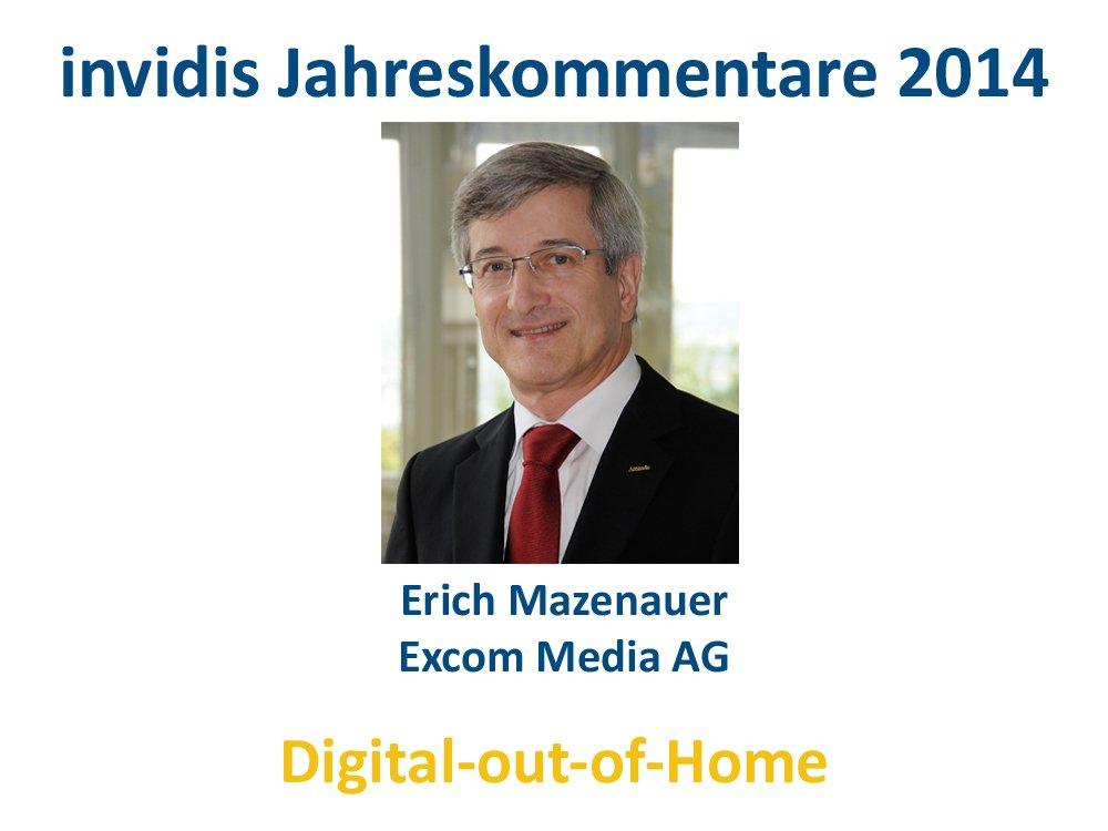 DooH-Jahreskommentar 2014: Erich Mazenauer, Excom Media