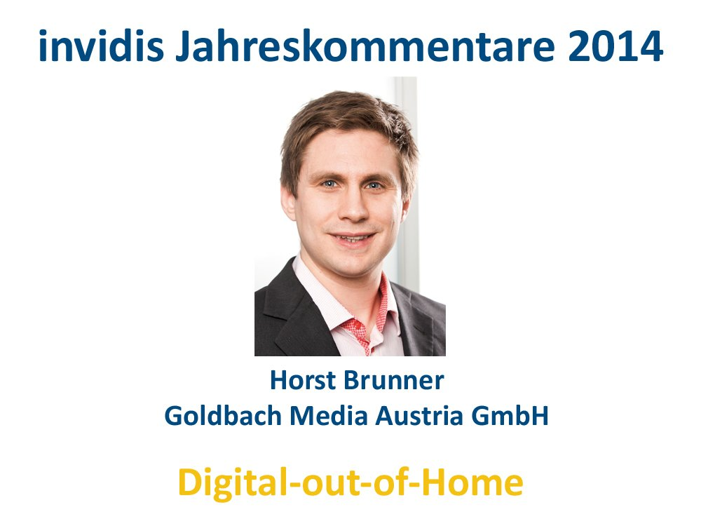 DooH-Jahreskommentar 2014: Horst Brunner, Goldbach Austria