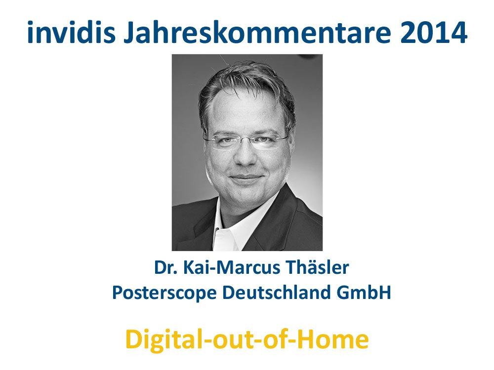 DooH-Jahreskommentar 2014: Dr. Kai-Marcus Thäsler, Postersope