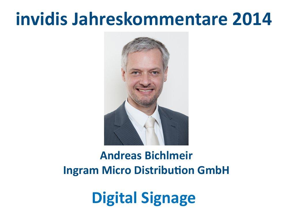 Digital Signage-Jahreskommentar: Andreas Bichlmeir, Ingram Micro