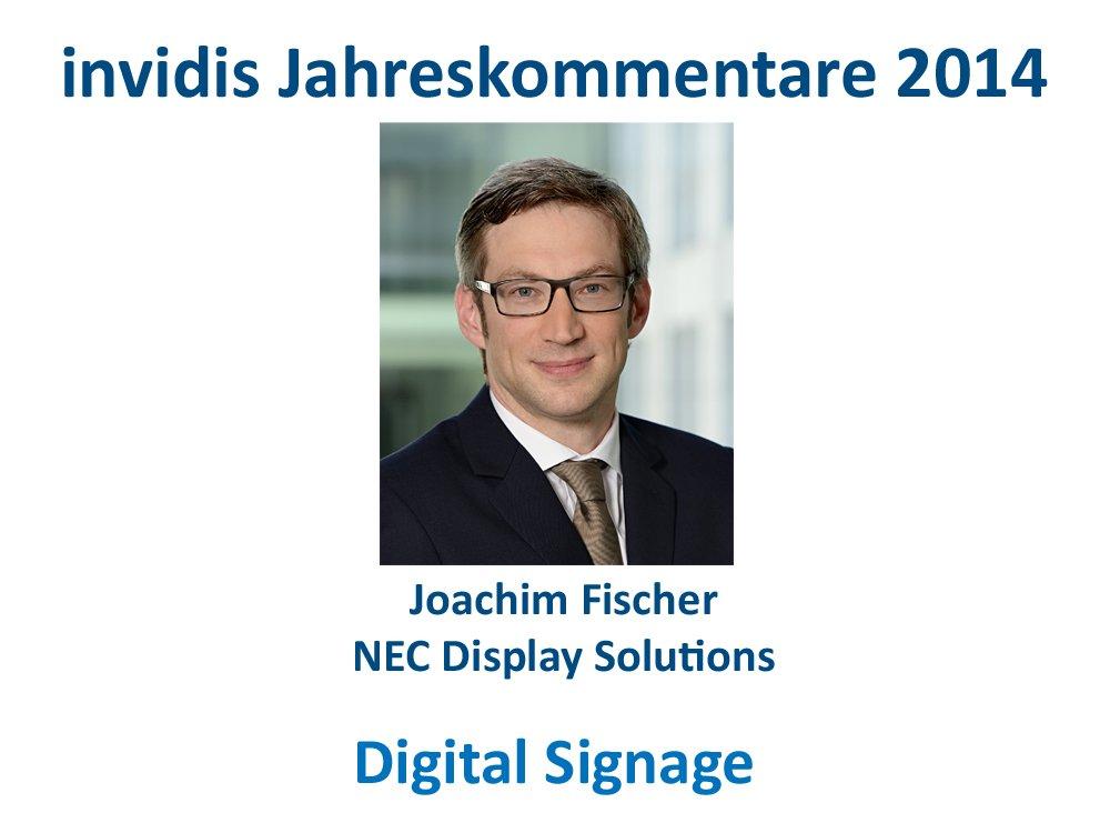 Digital Signage-Jahreskommentar 2014: Joachim Fischer, NEC Display Solutions