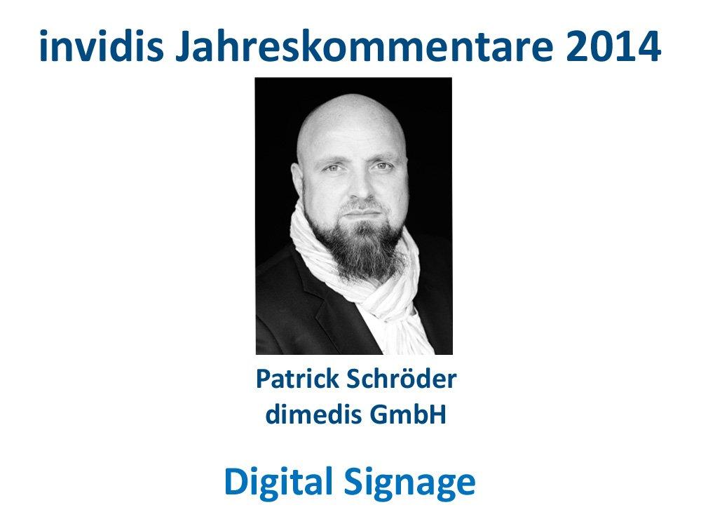 Digital Signage-Jahreskommentar: Patrick Schröder, dimedis