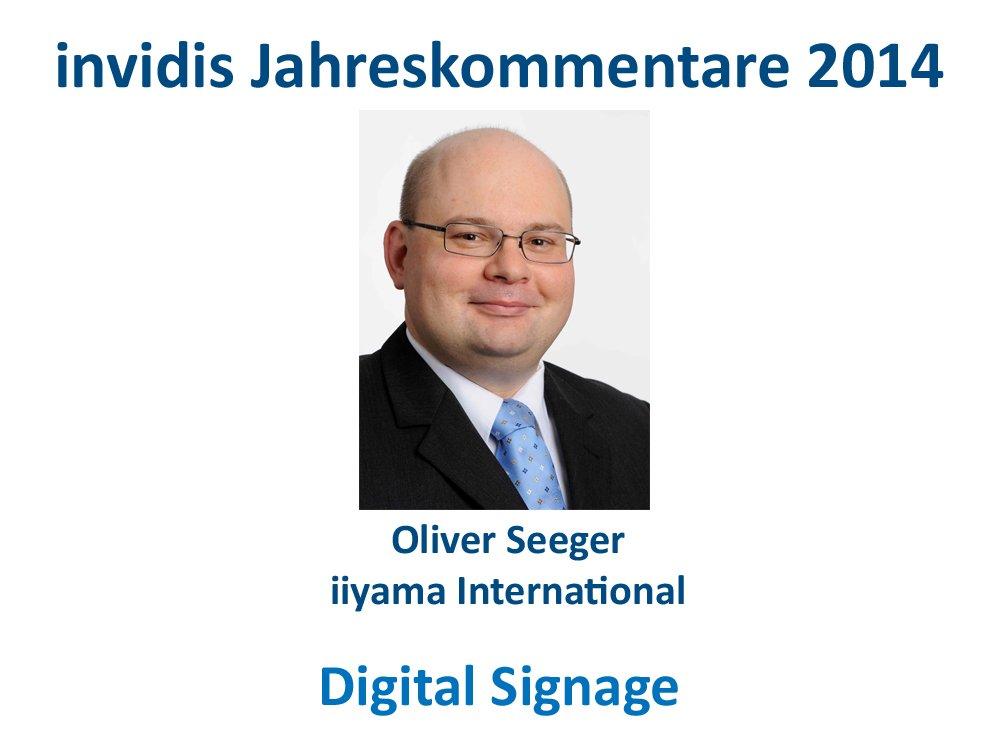 Digital Signage-Jahreskommentar 2014: Oliver Seeger, iiyama