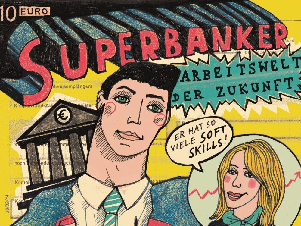 Zukunft im Banking: Super Technologie und Superbanker sind gefragt (Foto: AGV Banken)