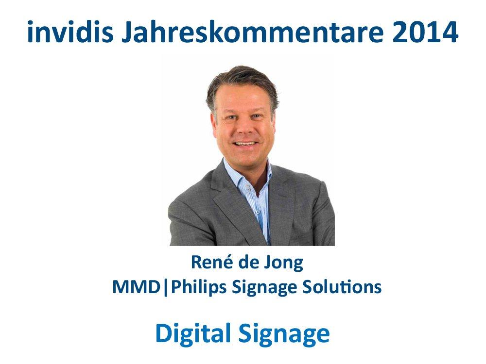 Digital Signage Jahreskommentar 2014: René de Jong, MMD Philips