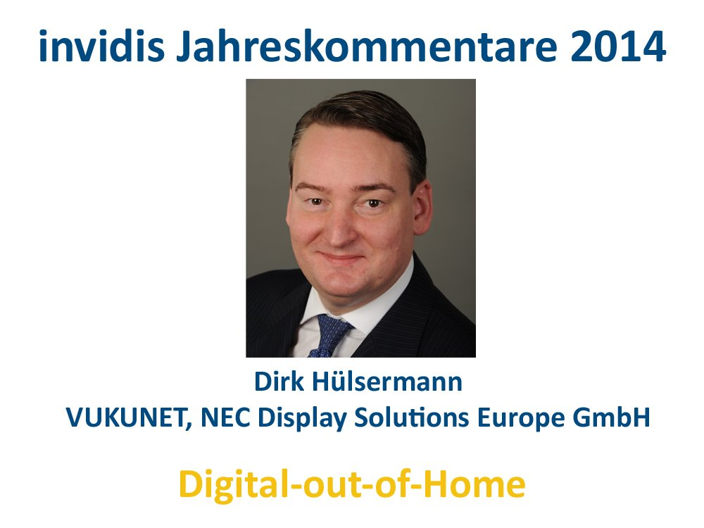 DooH-Jahreskommentar 2014: Dirk Hülsermann, VUKUNET, NEC Display Solutions Europe