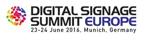 DIGITAL SIGNAGE SUMMIT EUROPE 2016