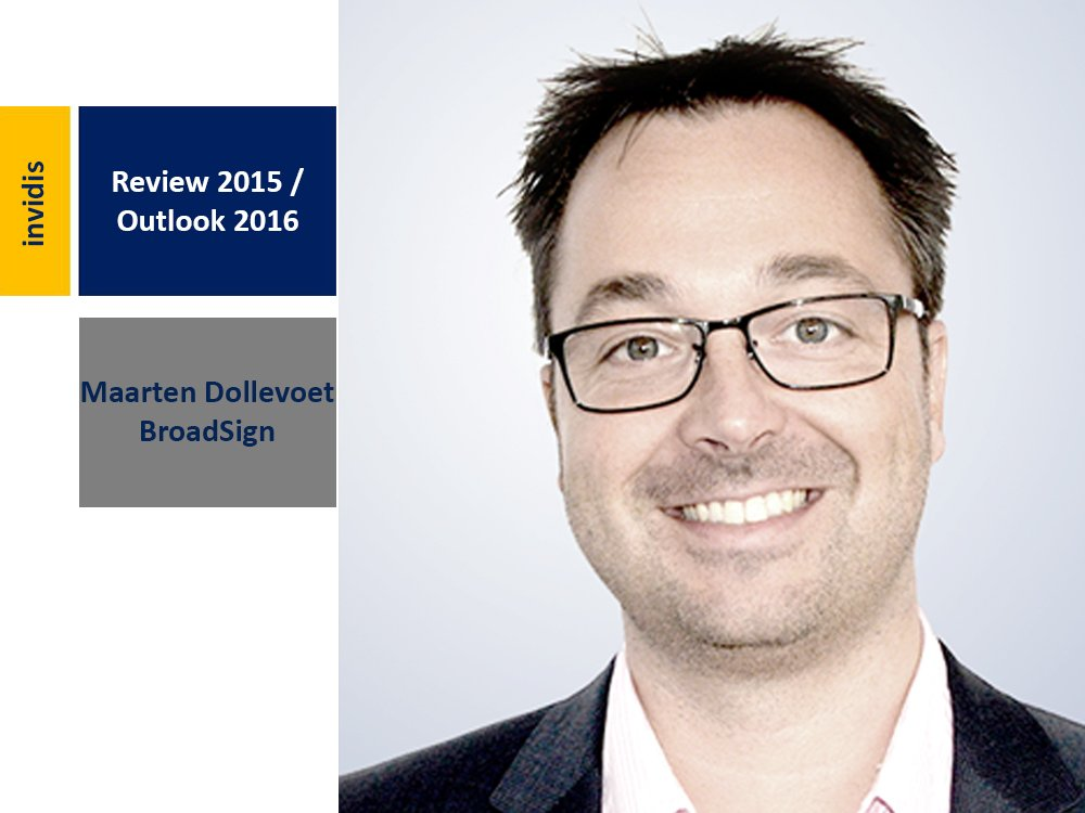 Review 2015 and outlook 2016: Maarten Dollevoet (Image: BroadSign International)