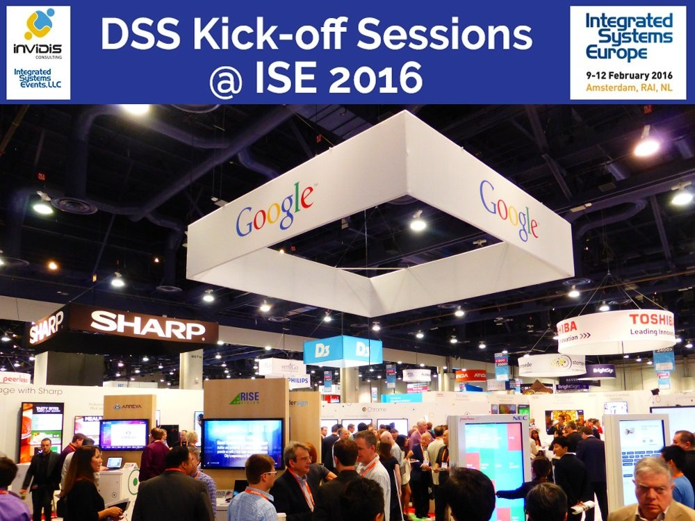 DSS-Digital-Signage-Summit-ISE2016-DSS@ISE-Google-invidis