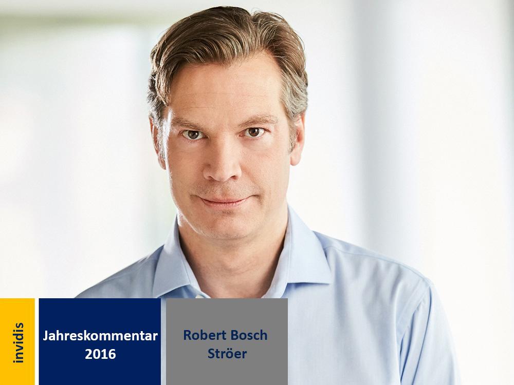 DooH-Jahreskommentar 2016: Robert Bosch (Bild: Ströer)