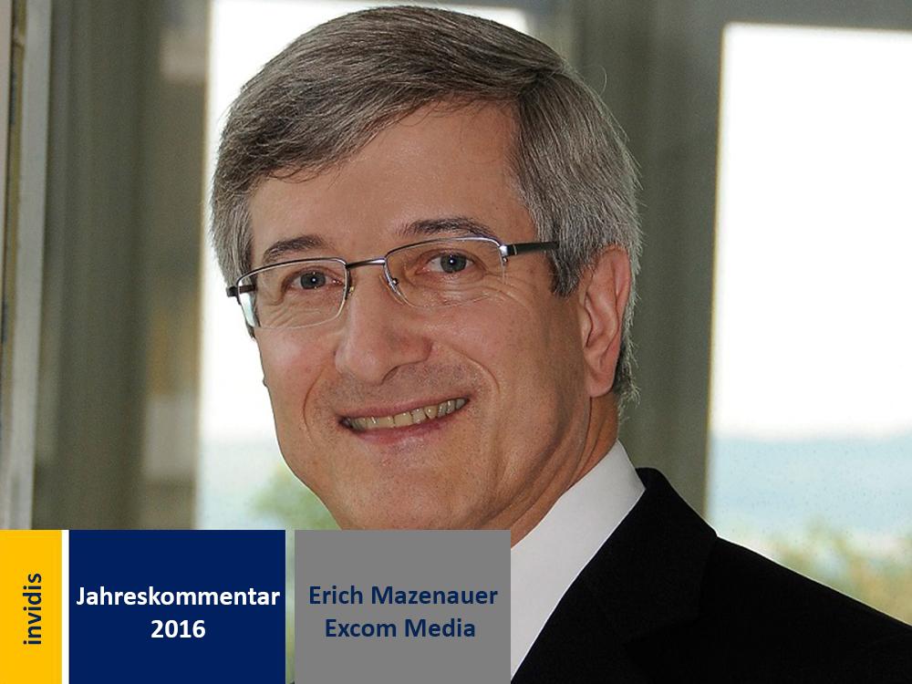 Digital Signage-Jahreskommentar: Erich Mazenauer (Bild: Excom Media)