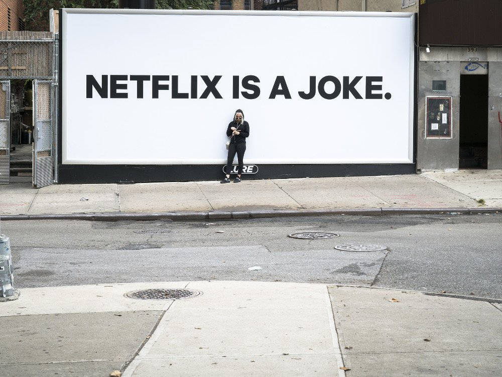 """Netflix is a joke"" Kampagne (Foto: Billie Grace Ward)"
