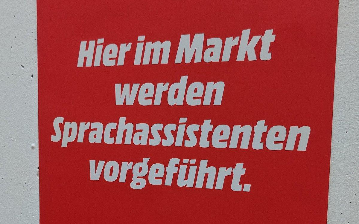 Achtung Sprachassistent - Mediamarkt München (Foto: invidis)
