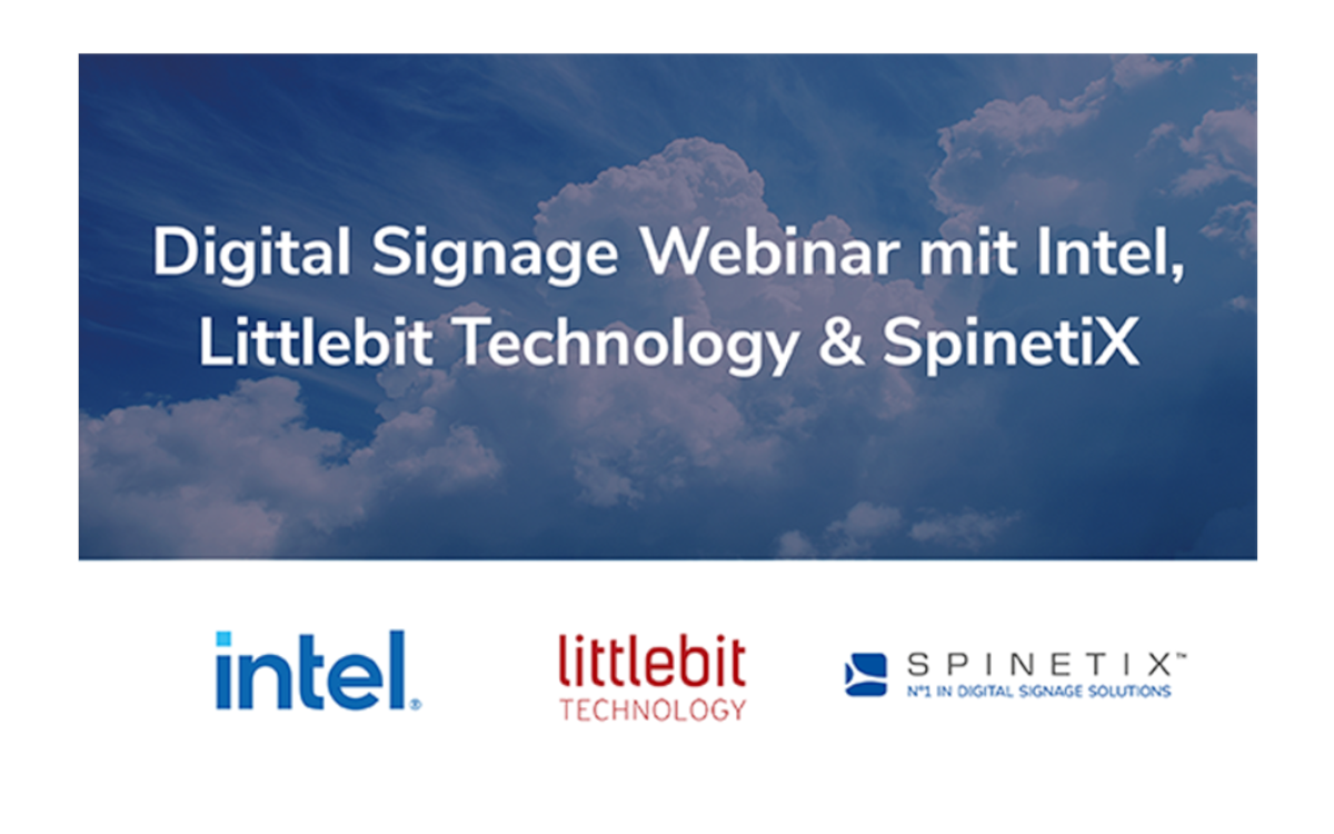 Intel, Littlebit Technology & SpinetiX laden am 24. September zum Digital Signage Webinar (Foto: Spinetix)