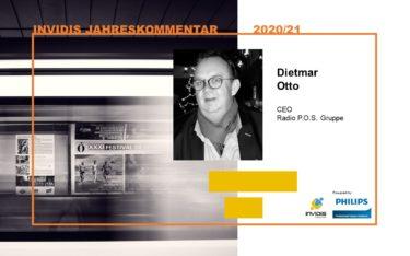 Dietmar Otto, CEO der Radio P.O.S. Gruppe, im invidis Jahreskommentar 2020|2021 (Foto: Radio P.O.S.)