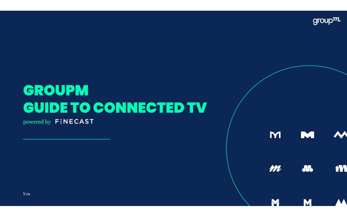 Den Leitfaden zu Connected TV stellt GroupM kostenlos zur Verfügung. (Bild: GroupM)